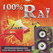Play & Download 100% Raï Live by Various Artists | Napster
