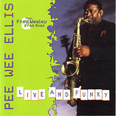 Play & Download Live & Funky by Pee Wee Ellis | Napster