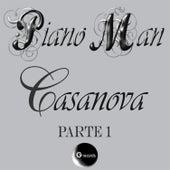 Play & Download Casanova, Pt.1 by Piano Man | Napster