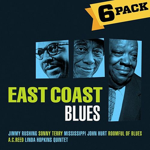Play & Download 6-Pack: East Coast Blues by Various Artists | Napster