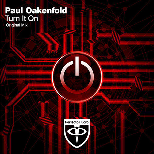 Play & Download Turn It On by Paul Oakenfold | Napster