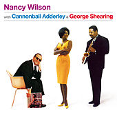 With Cannonball Adderley & George Shearing (Bonus Track Version) by Nancy Wilson
