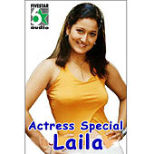 Actress Special - Laila by Various Artists