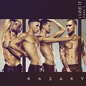 I Like It (Part 1) by Kazaky