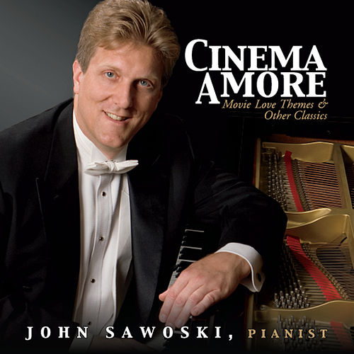 Play & Download Cinema Amore by John Sawoski | Napster