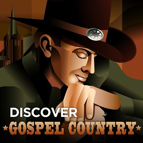 Play & Download Discover Gospel Country by Various Artists | Napster
