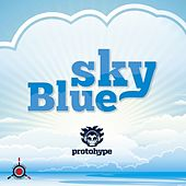 Play & Download Sky Blue by Protohype | Napster