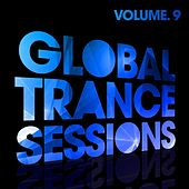 Global Trance Sessions Vol. 9 - EP by Various Artists