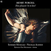 Purcell: How Pleasant 'tis to Love! von Various Artists