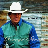 Lead On by George Strait