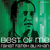 Play & Download Best of Me Rahat Fateh Ali Khan by Various Artists | Napster