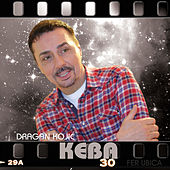 Play & Download Dragan Kojic Keba by Dragan Kojic Keba | Napster