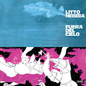 Play & Download Fuera del Cielo by Litto Nebbia | Napster