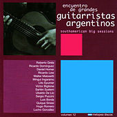 Play & Download Encuentro de Grandes Guitarristas Argentinos by Various Artists | Napster