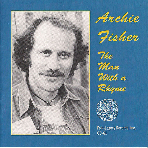 The Man with a Rhyme by Archie Fisher