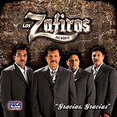 Play & Download Gracias, Gracias by Los Zafiros del Norte | Napster