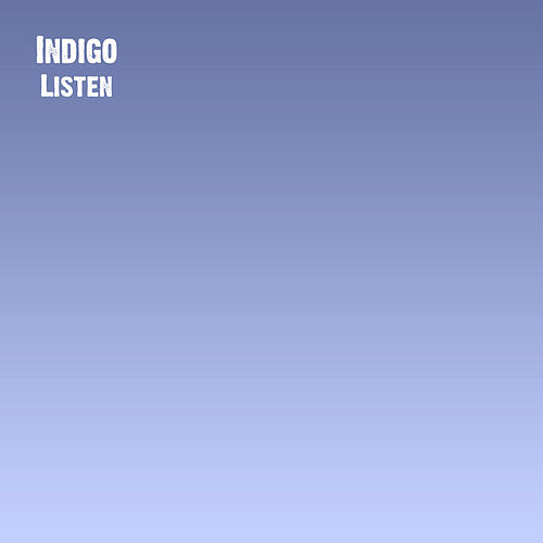 Play & Download Listen by Indigo (A Capella) | Napster