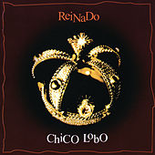 Play & Download Reinado by Chico Lobo | Napster