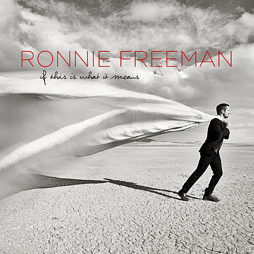 Play & Download If This Is What It Means by Ronnie Freeman | Napster