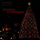 Christmas In Washington by Us Air Force Band