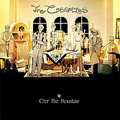 Play & Download O'er The Mountain (plus bonus tracks) by The Cassettes | Napster