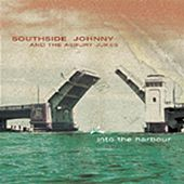 Into The Harbour by Southside Johnny