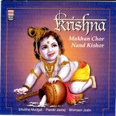 Krishna - Makhan Chor Nand Kishor by Bhimsen Joshi