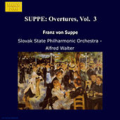 SUPPE: Overtures, Vol.  3 by Slovak Philharmonic Orchestra