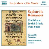 Play & Download Sephardic Romances: Traditional Jewish Music from Spain by Accentus Ensemble | Napster