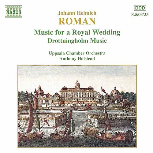 ROMAN: Music for a Royal Wedding by Uppsala Chamber Orchestra