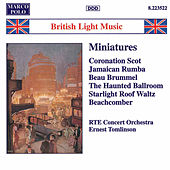 Miniatures (British Light Music) by RTE Concert Orchestra