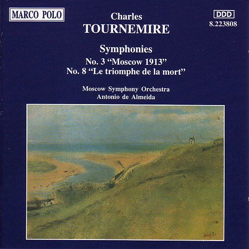 Play & Download TOURNEMIRE: Symphonies Nos. 3 and 8 by Moscow Symphony Orchestra | Napster