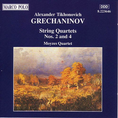 GRECHANINOV: String Quartets Nos. 2 and 4 by Moyzes Quartet