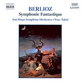 Play & Download BERLIOZ: Symphonie Fantastique by San Diego Symphony Orchestra | Napster