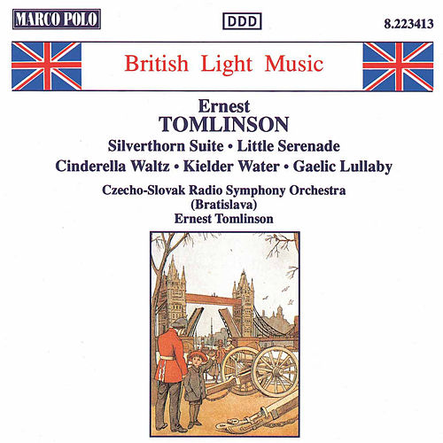 Play & Download TOMLINSON: Silverthorn Suite / Little Serenade by Slovak Radio Symphony Orchestra | Napster