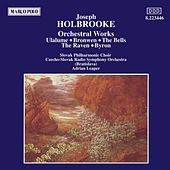 Play & Download HOLBROOKE: Orchestral Works by Slovak Radio Symphony Orchestra | Napster