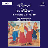 Play & Download MYASKOVSKY: Symphonies Nos. 5 and 9 by BBC Philharmonic Orchestra | Napster