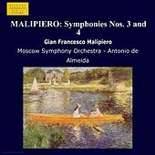 Play & Download MALIPIERO: Symphonies Nos. 3 and 4 by Moscow Symphony Orchestra | Napster
