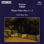 ORR: Piano Trios Nos. 1-3 by York Piano Trio