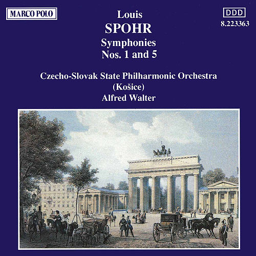 Play & Download SPOHR: Symphonies Nos. 1 and 5 by Slovak Philharmonic Orchestra | Napster