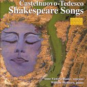 Play & Download CASTELNUOVO-TEDESCO: Shakespeare Songs by Anne Victoria Banks | Napster