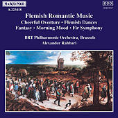 Play & Download Flemish Romantic Music by Belgian Radio and Television Philharmonic Orchestra | Napster