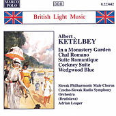 KETELBEY: In a Monastery Garden / Chal Romano by Various Artists