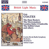 Play & Download COATES, E.: The Dam Busters / London Suite by Slovak Radio Symphony Orchestra | Napster