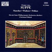 SUPPE: Marches / Waltzes / Polkas by Slovak Philharmonic Orchestra
