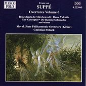 Play & Download SUPPE: Overtures, Vol.  6 by Slovak Philharmonic Orchestra | Napster