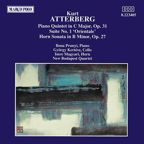 Play & Download ATTERBERG: Piano Quintet / Suite No. 1 / Horn Sonata by New Budapest Quartet | Napster