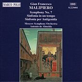 Play & Download MALIPIERO: Symphony No. 7 / Sinfonia in un tempo by Moscow Symphony Orchestra | Napster