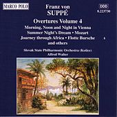 SUPPE: Overtures, Vol.  4 by Slovak Philharmonic Orchestra