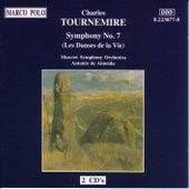 Play & Download TOURNEMIRE: Symphony No. 7, 'Les Danses de la Vie' by Moscow Symphony Orchestra | Napster